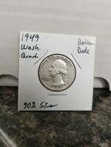 1949 Washington Quarter Better Date!!!  - $7.92