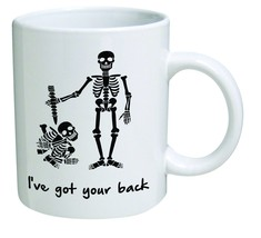 Funny Mug - I've got your back, support, help, frienship - 11 OZ Coffee Mugs - $13.95