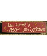 Primitive Wood Block  82262H - Have yourself a Merry Little Christmas  - $5.95