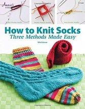 How to Knit Socks: Three Methods Made Easy [Paperback] Eckman, Edie image 1
