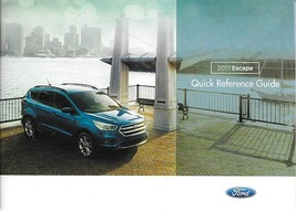 2017 Ford ESCAPE Quick Reference Guide book only US 17 no manual - $7.99