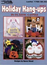 Holiday Holiday Hang-ups in Plastic Canvas Easter Christmas Halloween Fa... - $6.95