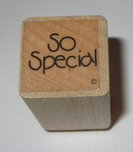So Special Rubber Stamp Close To My Heart Wood Mounted  - $3.46