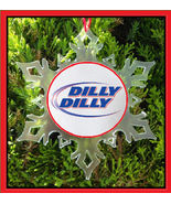 DILLY DILLY CHRISTMAS ORNAMENT  - $12.95