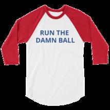 Run the Damn Ball t-shirt / run the Damn Ball 3/4 sleeve raglan shirt image 4
