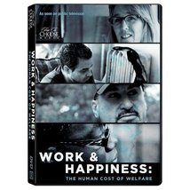 Work & Happiness: The Human Cost of Welfare - $14.97