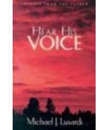 Hear His Voice: Letters From the Father [Paperback] Lusardi, Michael J. - $5.16