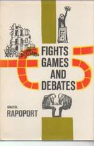 Fights, Games, and Debates [Hardcover] [Jan 01, 1970] Rapoport, Anatol