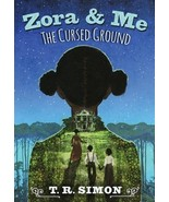 Zora and Me: The Cursed Ground by T.R. Simon 2018 Adventure 1st Ed ARC P... - $13.99