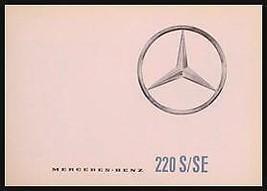 1962 1963 Mercedes-Benz 220 S SE Brochure Xlnt! - $11.16
