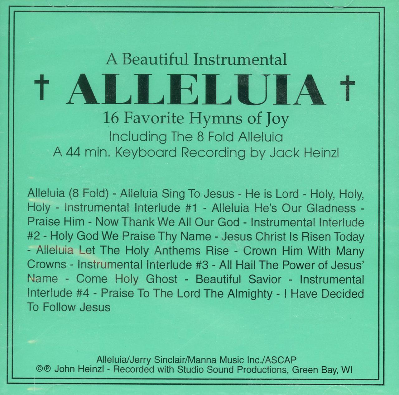 Alleluia   16 favorite hymns of joy by jack heinzl