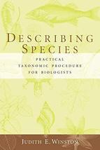 Describing Species [Paperback] Winston, Judith - $37.74
