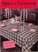 TABLES of TOMORROW - 1939 Star Crochet Book No. 135 - $8.99