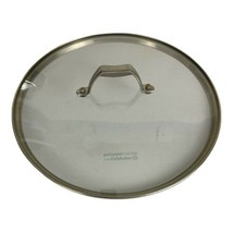Calphalon Glass Lid w/ Stainless Rim & Handle 12 Inch Tempered Glass Rep... - $27.92