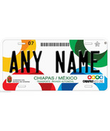 Chiapas Mexico Any Name Number Novelty Auto Car License Plate C04 - $14.80
