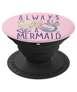 Always Be A Mermaid Young Blond Mermaid Blowing Bubbles - PopSockets (Bl... - $20.29