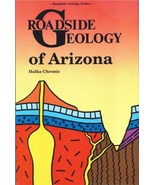Roadside Geology of Arizona ~ Rock Hounding and Gold Prospecting - $17.95