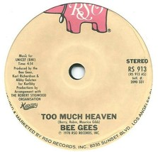 "Bee Gees ‎– Too Much Heaven 7"" Vinyl 45rpm Rare Solid Centre Ex Con(US P... - $4.17"