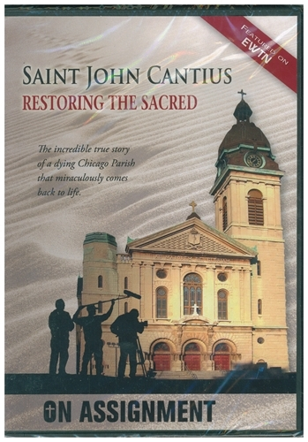 Saint John Cantius: Restoring the Sacred DVD Featured on EWTN