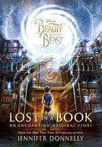 Beauty and the Beast: Lost in a Book Donnelly, Jennifer - $8.98