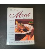 VTG The Complete Meat Cookbook Bruce Aidells and Denis Kelly 1998 Hardcover - $19.34