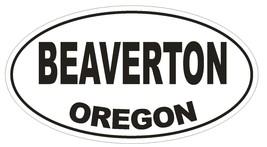 Beaverton Oregon Oval Bumper Sticker or Helmet Sticker D2746 Euro Oval - $1.39+