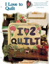 Scrap Quilting - I Love to Quilt Sewing Machine Cover - Pattern Leaflet - $2.99