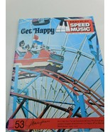 GET HAPPY - EASY PLAY  SPEED MUSIC BOOK #53 FOR PIANO ORGAN GUITAR - $8.90