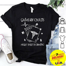 Game Of Cards Night Shift is Coming Game Of Thrones Shirt - $13.99+