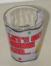 Let's Get Drunk and Screw & Lets Shot Glass Shotglass 16103 Sarasota FLo... - $6.79