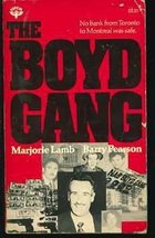 THE BOYD GANG [Paperback] Marjorie Lamb and Barry Pearson