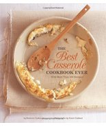 The Best Casserole Cookbook Ever Ojakangas, Beatrice and Cushner, Susie - $13.84