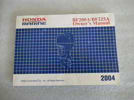 2004 Honda Marine BF200A/BF225A Owner's Manual 31ZY2603 00X31-ZY2-6030 - $26.90