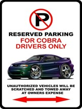 1996 Ford SVT Cobra Mystic Mustang Coupe No Parking Sign NEW - $18.81