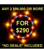 THROUGH SUN PICK 2 $90,000 OR MORE FOR $290 INCLUDES NO DEALS MYSTICAL T... - $0.00
