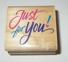 Just For You Rubber Stamp Heart Retired Wood Mounted Z-404-C - $4.25