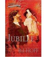 Jubilee (The American Anthem Trilogy, Book 3) Hoff, B. J. and B. J. Hoff - $13.84