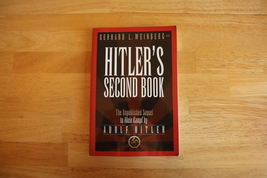 Hitler's Second Book by Gerhard L. Weinberg - $35.00