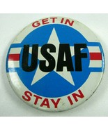 Vintage USAF Get In Stay In Pin Back Button United States Air Force patr... - $18.87