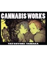 Cannabis works Tanaka Tatsuyuki Work Compilation Ship by DHL - $36.00