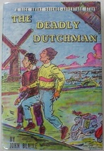Rick Brant no.22 The Deadly Dutchman John Blaine reprint signed by publi... - $110.00