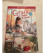 American Girl Doll Book Grace Makes It Great Paperback By Mary Casanova ... - $3.80