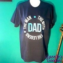 Dad The Man The Myth The Legend Port And Company T-shirt - $11.65+