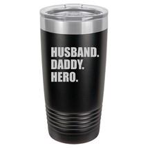 Tumbler 20oz 30oz Travel Mug Cup Stainless Steel Husband Daddy Hero Fath... - $24.99