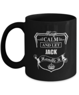 Personalized cups For kids - Keep Calm And Let JACK Handle It - Awesome ... - $18.95