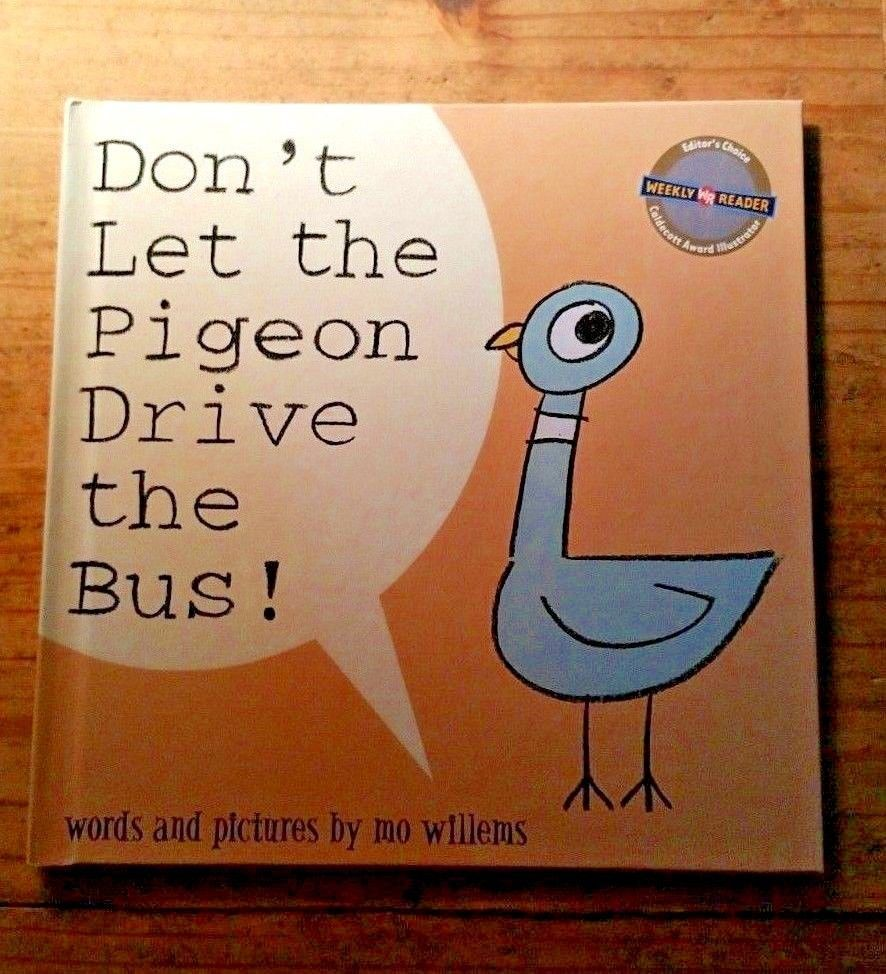 Primary image for Don't Let the Pigeon Drive the Bus! by Mo Willems Hardcover First Edition