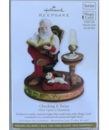 Hallmark 2011 Once Upon a Christmas 1st Checking it Twice MAGIC Cord Ornament - $39.95