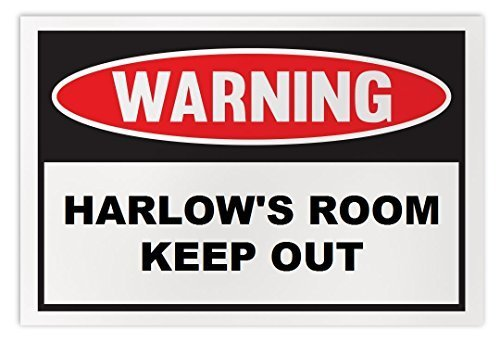 Personalized Novelty Warning Sign: Harlow's Room Keep Out - Boys, Girls, Kids, C