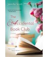 The Accidental Book Club [Paperback] [May 06, 2014] Scott, Jennifer - $5.27