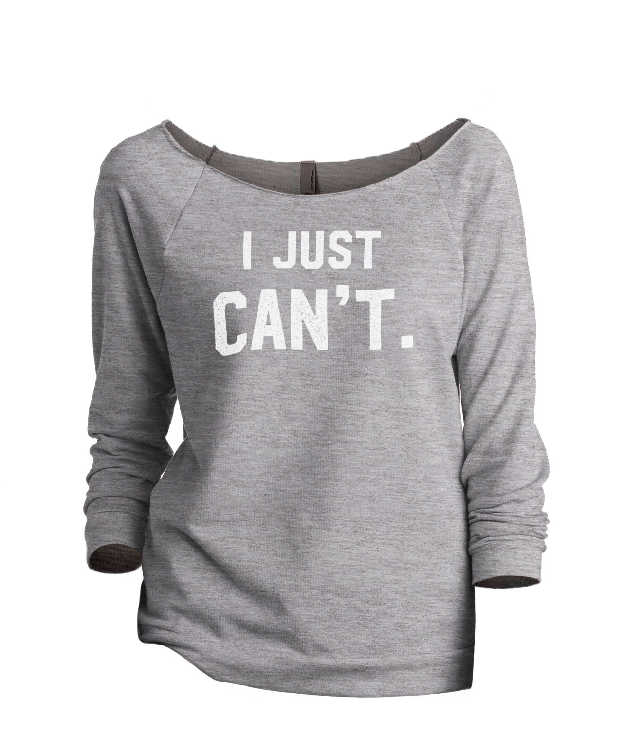 Thread Tank I Just Can't Women's Slouchy 3/4 Sleeves Raglan Sweatshirt Sport Gre